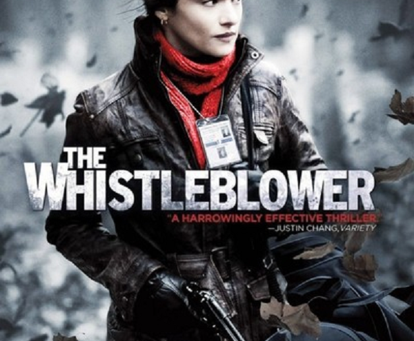 Whistle Blower A Film Review And Movie Summary